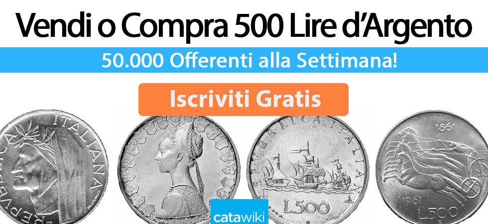 vendere o comprare 500 lire d'argento