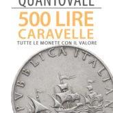 """""""QuantoVale"""" 500 Lire Caravelle"""