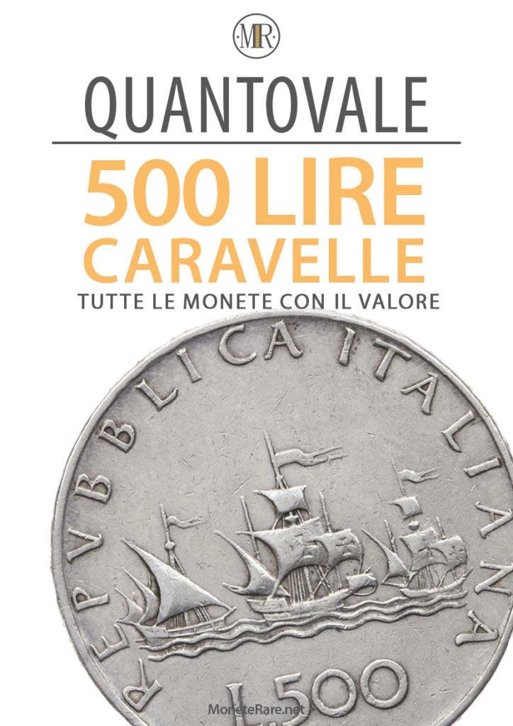 catalogo col valore delle 500 lire d'argento caravelle