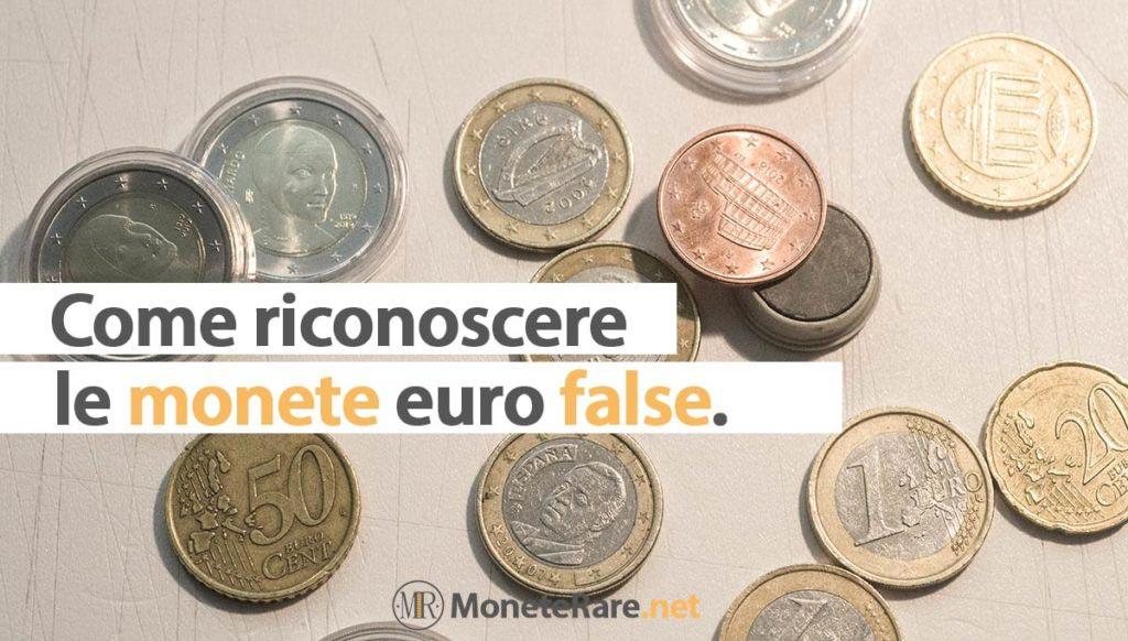 come riconoscere le monete false euro