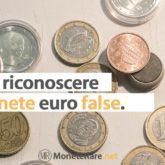 Come Riconoscere le Monete False in Euro, i 2 Euro falsi e tutte le altre