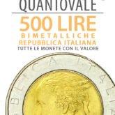 """""""QuantoVale"""" 500 Lire Bimetalliche (Rep. Ita.)"""