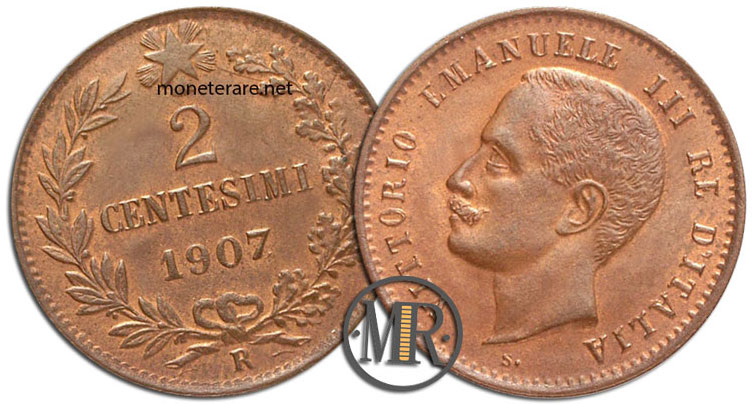 2 Centesimi di Lire Vittorio Emanuele III Valore 1907