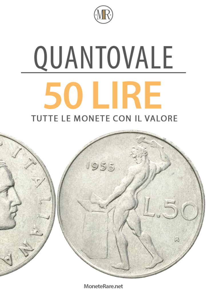 quantovale 50 lire monete rare con valore delle monete